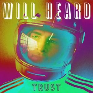 Trust - Will Heard