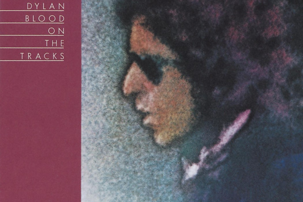 Blood on the Tracks - Bob Dylan