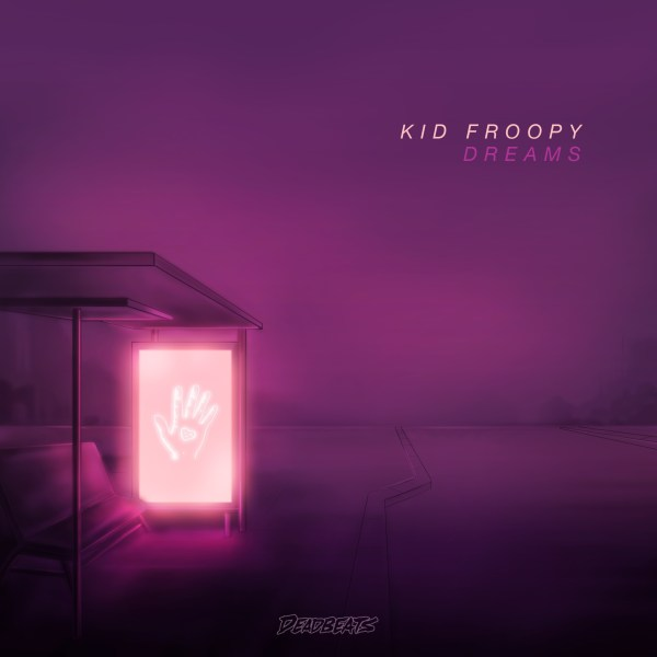 Dreams - Kid Froopy