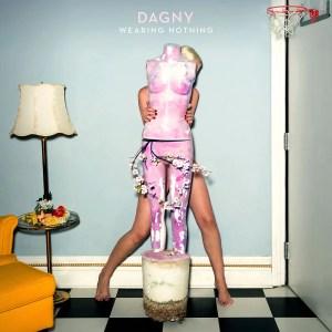 Wearing Nothing - Dagny single art