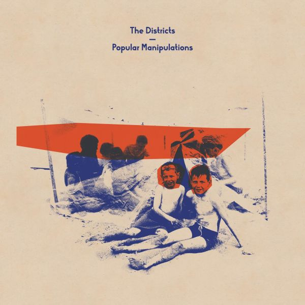 Popular Manipulations - The Districts