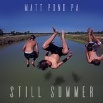 Still Summer - Matt Pond PA