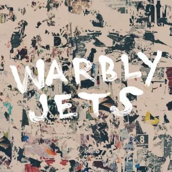 Warbly Jets - Warbly Jets