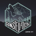 Constellation - Canyon City