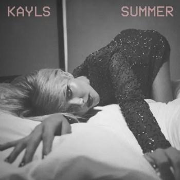 Summer -Kayls