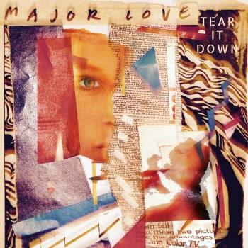 Tear It Down - Major Love