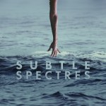 Wild Planet - Subtle Specters