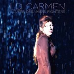 Lovers Dreamers Fighters - Lo Carmen