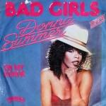 Bad Girls - Donna Summer