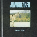 Dear You - Jawbreaker