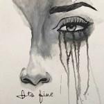 It's Fine - Tiffany Jade art