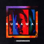 """Runaway"" - The Shadowboxers"