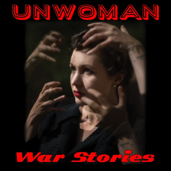 War Stories - Unwoman