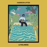 Loveliness - Harrison Lipton