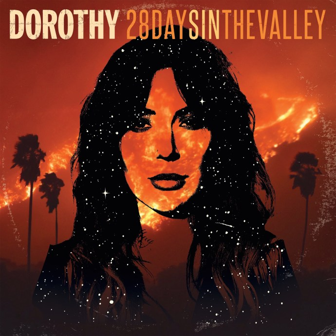 28 Days in the Valley - Dorothy