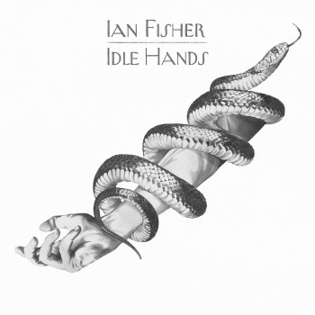 Idle Hands - Ian Fisher