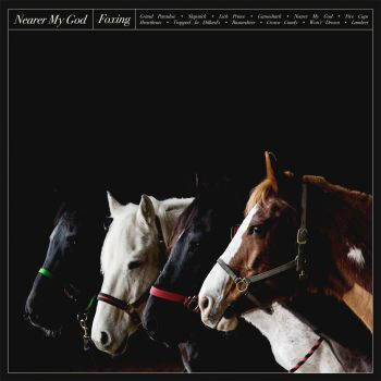 Nearer My God - Foxing