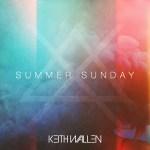 Summer Sunday - Keith Wallen
