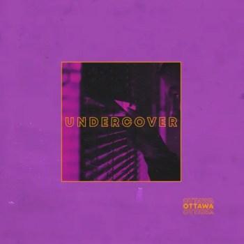 Undercover - Ottawa