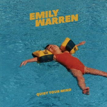 Quiet Your Mind - Emily Warren