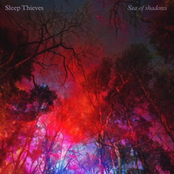 """Sea of Shadows"" - Sleep Thieves"