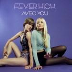 Avec You - Fever High