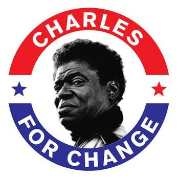Charles Bradley for change