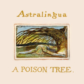 A Poison Tree - Astralingua - Cover Art