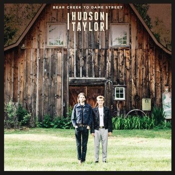 Bear Creek To Dame Street - Hudson Taylor