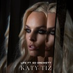 Life - Katy Tiz single art