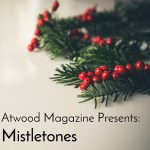 Mistletones by Atwood Magazine