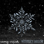 Winters Dream - Camp Crush