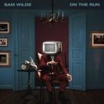 On the Run - Sam Wilde