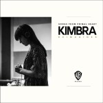 Songs from Primal Heart Reimagined - Kimbra