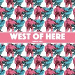 West of Here - Noble Kids