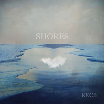 RKCB - Shores EP artwork