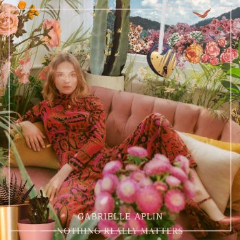 Nothing Really Matters - Gabrielle Aplin