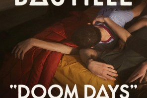 Our Take: Bastille Dissect the Anxiety and Euphoria of Modern Life on 'Doom Days'