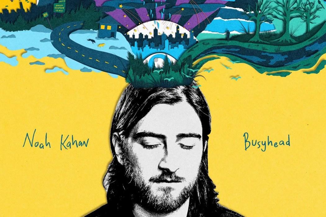 Busyhead - Noah Kahan