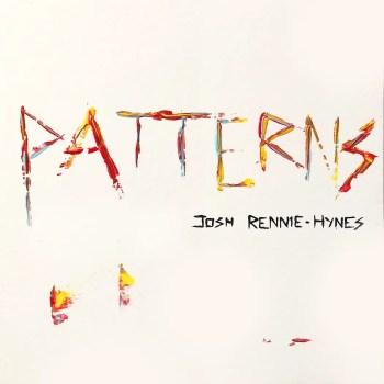 Patterns - Josh Rennie-Hynes