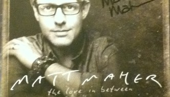 "Broke open (Review: Matt Maher's ""The Love in Between"")"