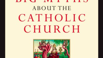Seven Big Myths About the Catholic Church – Dr Kaczor Interview
