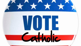 "What Does it Mean to ""Vote Catholic""?"