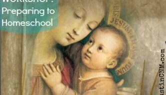 WORKSHOP: Preparing to Homeschool