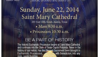 Eucharist: God will bless Texas on the feast of Corpus Christi June 22