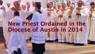 New Priest for the Diocese of Austin in 2014
