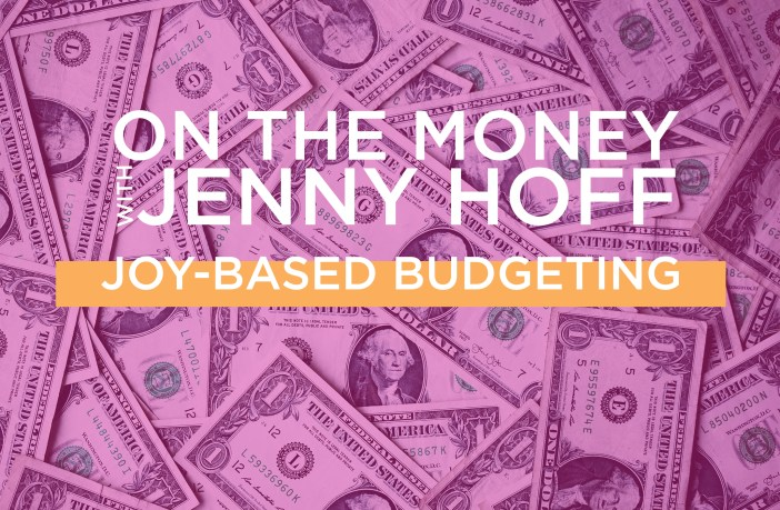 On The Money - Joy-based Budgeting