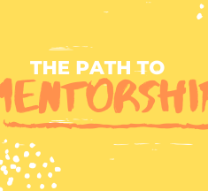 The Path to Mentorship