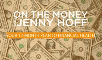 On The Money - Jan 2020 - 12-Month Plan to Financial Health