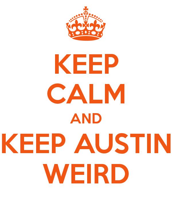 keep-calm-and-keep-austin-weird-5